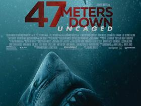FOX MOVIES: 47 METERS DOWN: UNCAGED