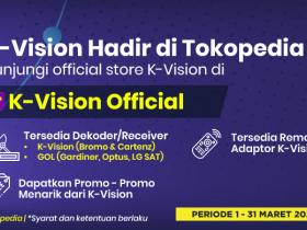 BELI PERANGKAT K-VISION DI TOKOPEDIA OFFICIAL!