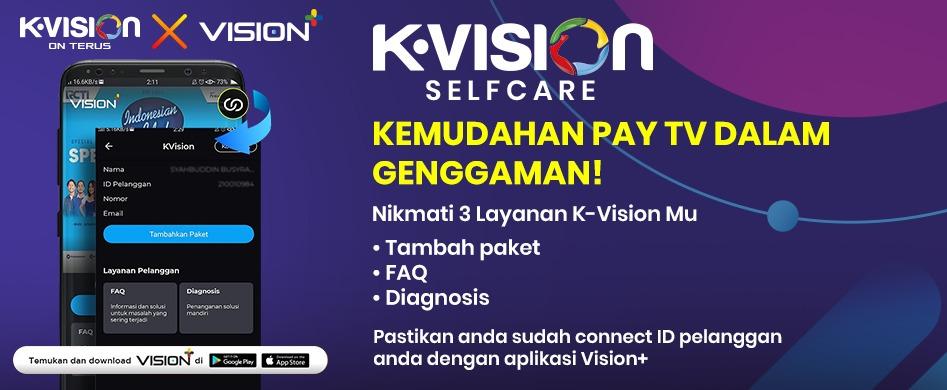 KINI HADIR K-VISION SELF CARE!